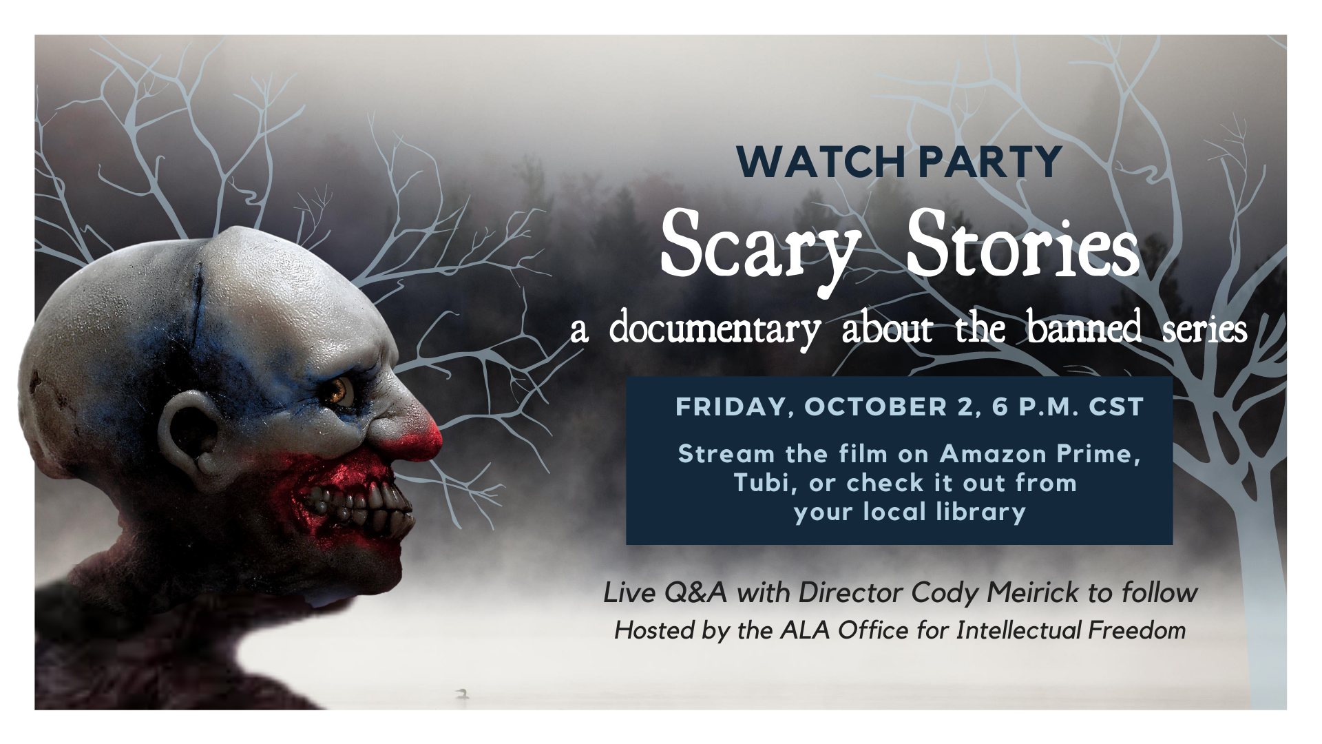 "Watch Party: ""Scary Stories"" Documentary"
