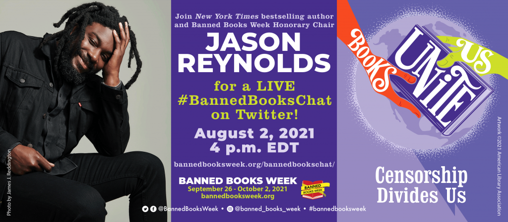 Promotional Image for the #BannedBooksChat with Jason Reynolds showing photograph of Jason, Banned Books Week theme art, and details for the event